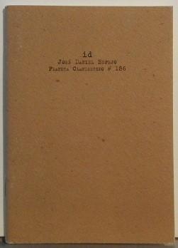 Id (edición numerada y firmada por el autor. 300/300)