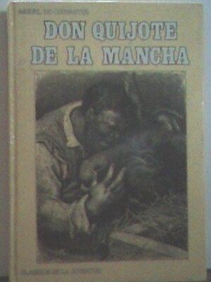 El Ingenioso Caballero Don Quijote De La Mancha