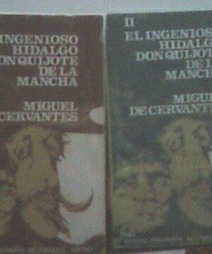 El ingenioso hidalgo Don Quijote de la Mancha (2 tomos, ed. escolar)