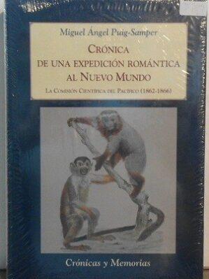 Crónica De Una Expedición Romántica Al Nuevo Mundo (Nuevo y retractilado)
