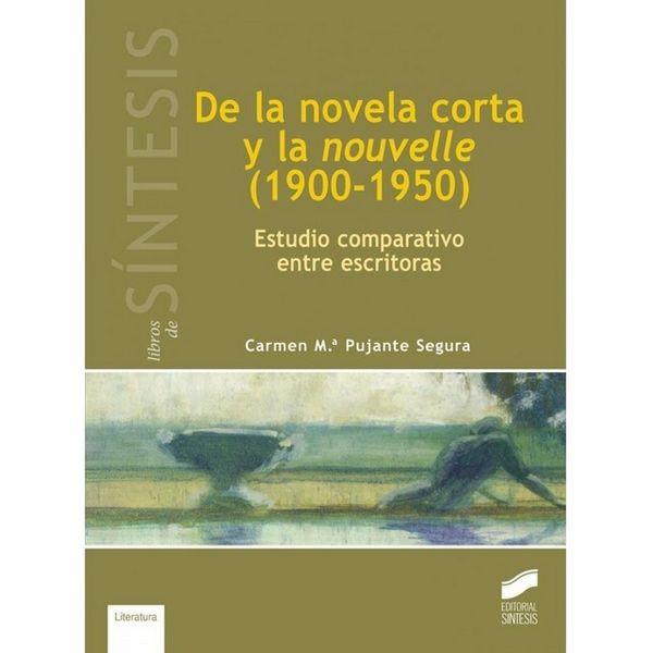 De La Novela Corta Y La Nouvelle (1900-1950)