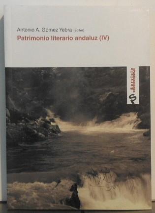 Patrimonio Literario Andaluz (Iv)