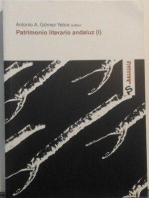 Patrimonio Literario Andaluz (I)