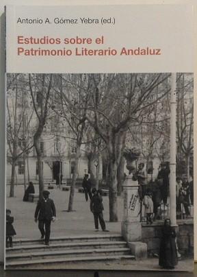 Estudios sobre el Patrimonio Literario Andaluz