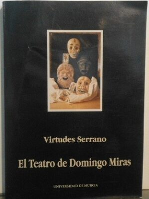 El Teatro De Domingo Miras