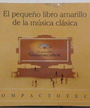 El pequeño libro amarillo de la música clásica