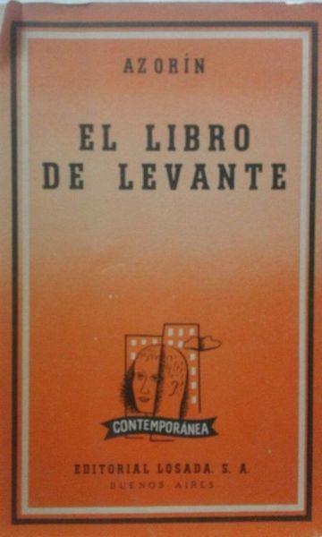 El libro de levante (1ª edición argentina, 1952) (con desperfectos)