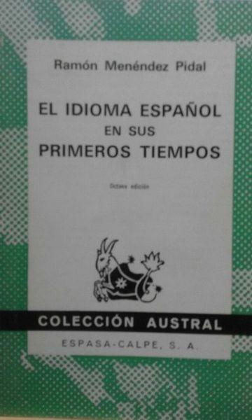 El Idioma Español En Sus Primeros Tiempos
