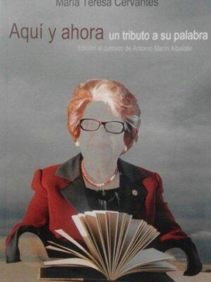 María Teresa Cervantes, Aquí Y Ahora