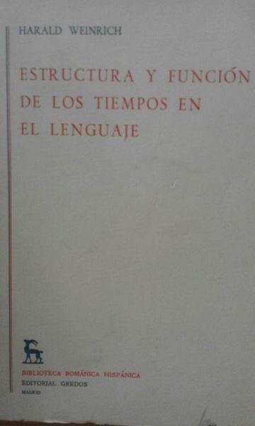 Estructura Y Función De Los Tiempos En El Lenguaje (Ejemplar Intonso)