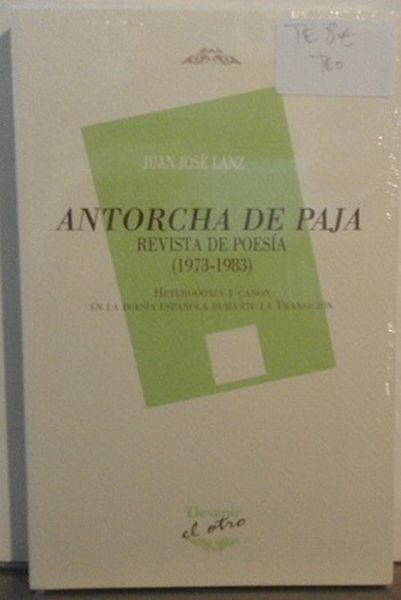Antorcha De Paja, Revista De Poesía (1973-1983) (nuevo y retractilado)