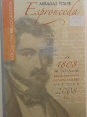 """Catálogo exposición """"Miradas sobre Espronceda"""" (nuevo y retractilado)"""