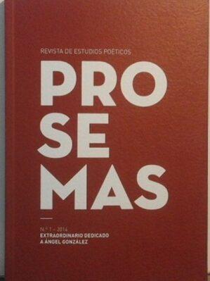 """Revista """"Prosemas"""", nº 1. Monográfico Ángel González"""