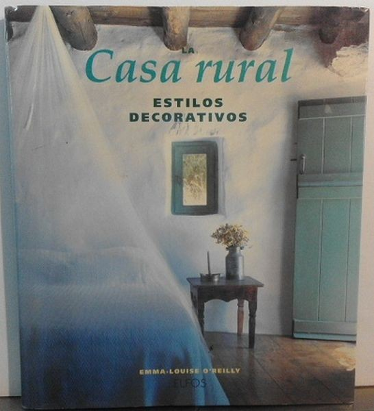 La Casa Rural (Spanish Edition)