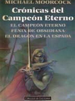 Crónicas Del Campeón Eterno