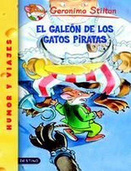 El Galeon De Los Gatos Piratas/ Attack Of The Bandit Cats (Geronimo Stilton)