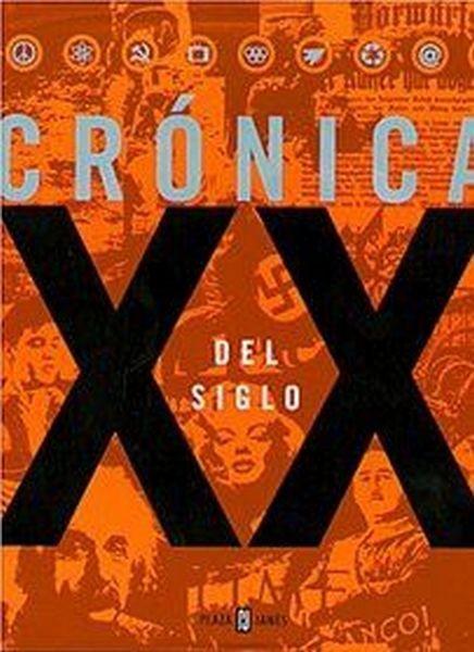 Crónicas Del Siglo Xx