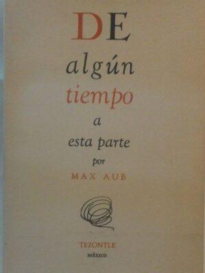 De algún tiempo a esta parte (ed. facsímil Valencia 2004)