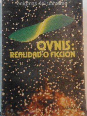 Ovnis: Realidad o ficción