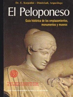 El Peloponeso. Guía histórica