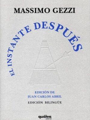 El Instante Después (edición bilingüe. trad. Juan Carlos Abril)