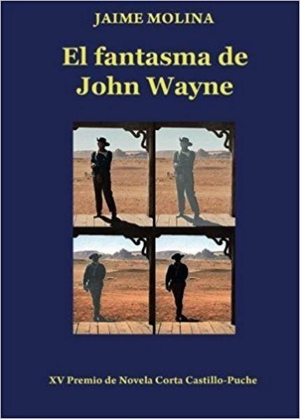 El Fantasma De John Wayne