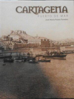Cartagena puerto de mar. (Gran formato. 5? de descuento por recoger en tienda)