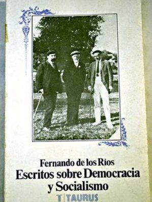 Escritos Sobre La Democracia Y Socialismo
