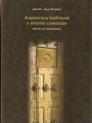 Arquitectura Tradicional Y Entorno Construido
