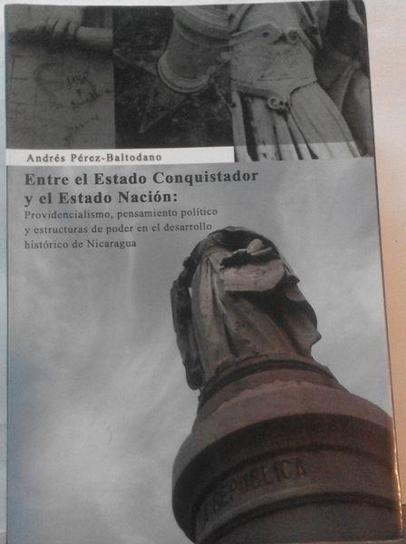 Entre El Estado Conquistador Y El Estado Nación