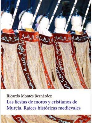 Las Fiestas De Moros Y Cristianos De Murcia