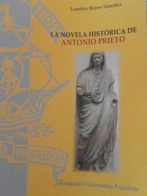 La Novela Historica De Antonio Prieto