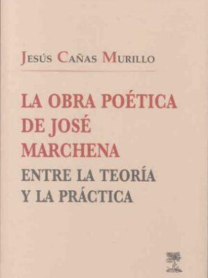 La Obra Poética De José Marchena