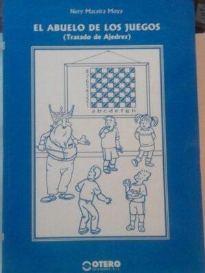 El abuelo de los juegos (Tratado de ajedrez)