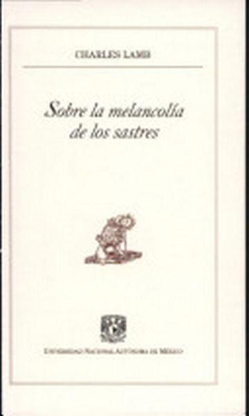Sobre La Melancolía De Los Sastres