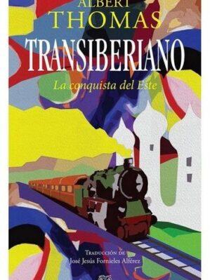 Transiberiano. La conquista del este