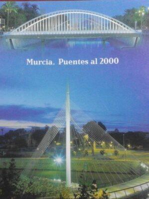 Murcia: Puentes Al 2000