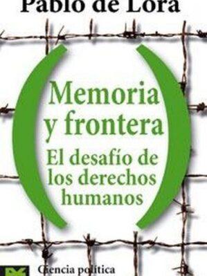 Memoria Y Frontera : el desafío de los derechos humanos