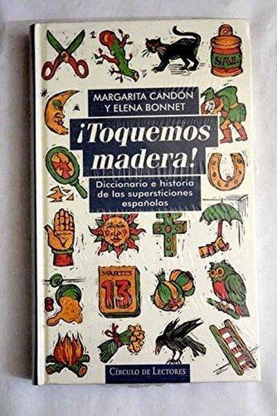 ¡toquemos Madera!