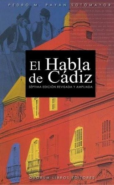 El Habla De Cádiz