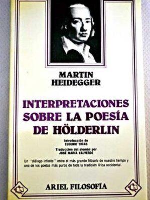Interpretaciones Sobre La Poesía De Hölderlin