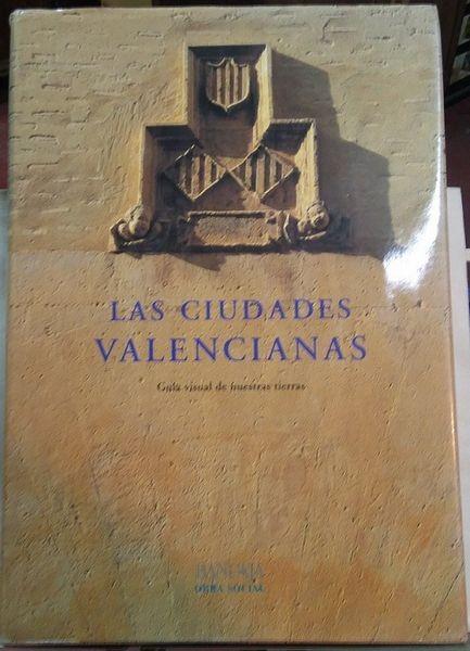 Las ciudades valencianas