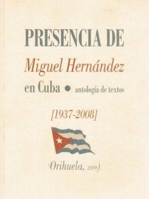 Presencia de Miguel Hernández en Cuba. Antología de textos