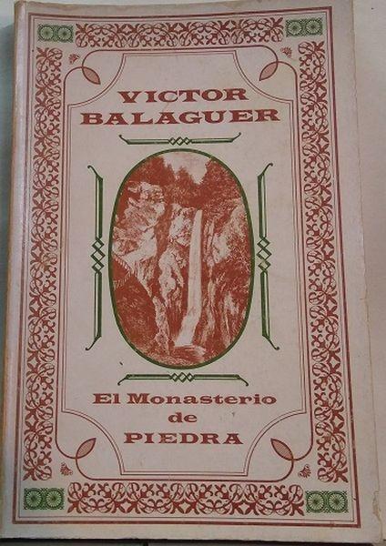 El monasterio de piedra (ed. 1972 con los grabados de la original de 1882)