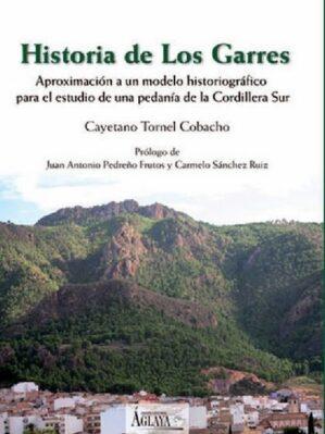 Historia de Los Garres (dedicado y firmado por el autor)