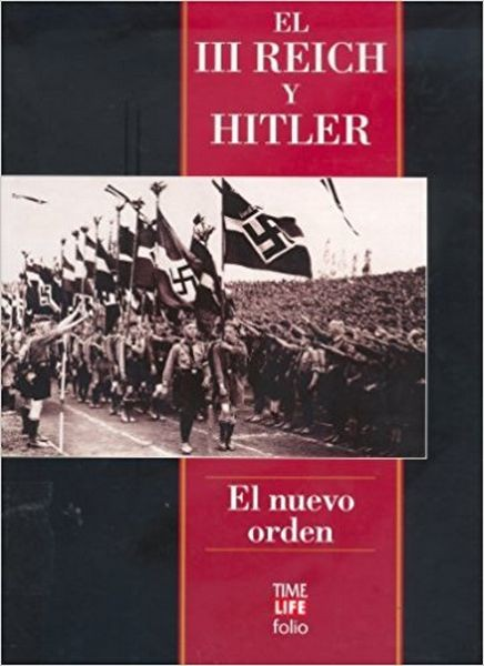 El Iii Reich Y Hitler, El Nuevo Oden