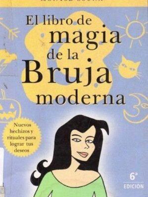 El Libro De La Magia De La Bruja Moderna