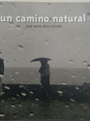 Un camino natural (catálogo expo)