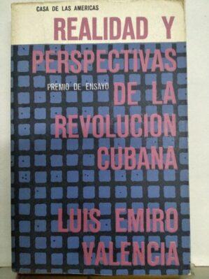 Realidad Y Perspectivas De La Revolucion Cubana