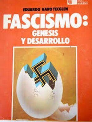 Fascismo : Genesis y desarollo